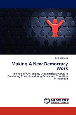 Making a New Democracy Work (Paperback)