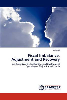 Fiscal Imbalance, Adjustment and Recovery (Paperback)