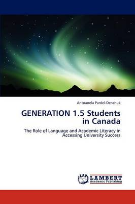 Generation 1.5 Students in Canada (Paperback)