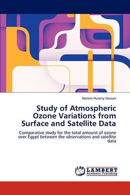 Study of Atmospheric Ozone Variations from Surface and Satellite Data (Paperback)