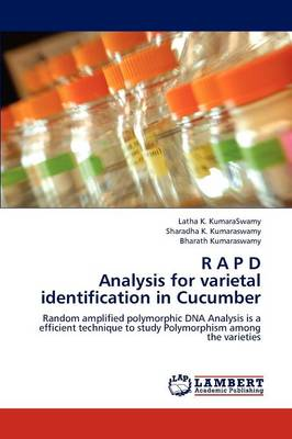 R A P D Analysis for Varietal Identification in Cucumber (Paperback)