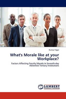 What's Morale Like at Your Workplace? (Paperback)