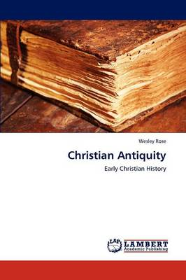 Christian Antiquity (Paperback)
