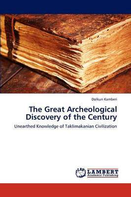The Great Archeological Discovery of the Century (Paperback)