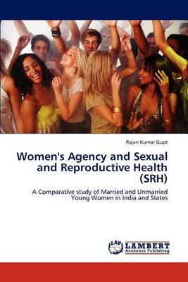 Women's Agency and Sexual and Reproductive Health (Srh) (Paperback)