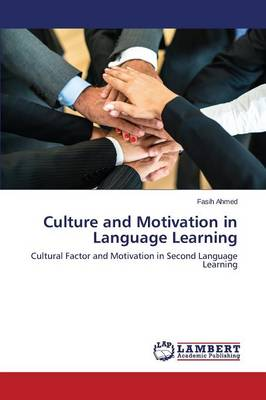 Culture and Motivation in Language Learning (Paperback)