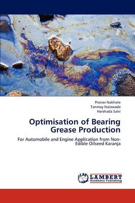 Optimisation of Bearing Grease Production (Paperback)