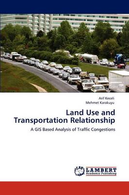Land Use and Transportation Relationship (Paperback)