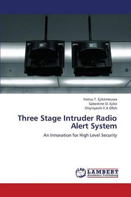 Three Stage Intruder Radio Alert System (Paperback)