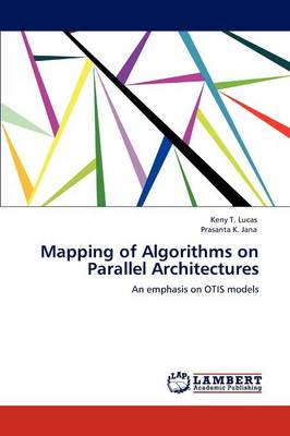 Mapping of Algorithms on Parallel Architectures (Paperback)