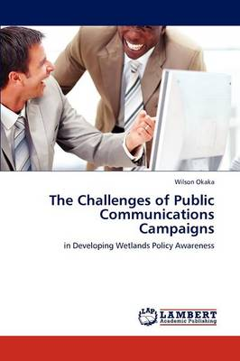 The Challenges of Public Communications Campaigns (Paperback)