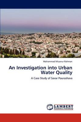 An Investigation Into Urban Water Quality (Paperback)