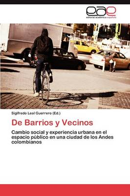 de Barrios y Vecinos (Paperback)