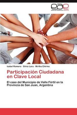 Participacion Ciudadana En Clave Local (Paperback)