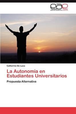 La Autonomia En Estudiantes Universitarios (Paperback)