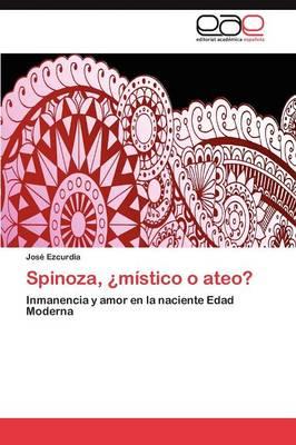 Spinoza, Mistico O Ateo? (Paperback)
