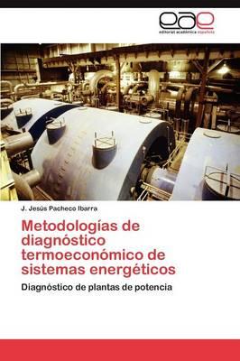 Metodologias de Diagnostico Termoeconomico de Sistemas Energeticos (Paperback)