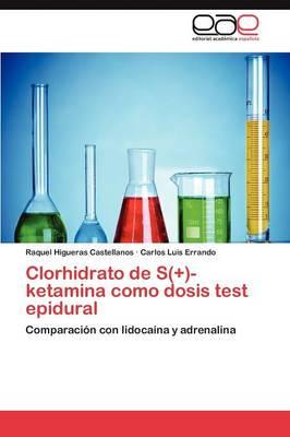 Clorhidrato de S(+)-Ketamina Como Dosis Test Epidural (Paperback)