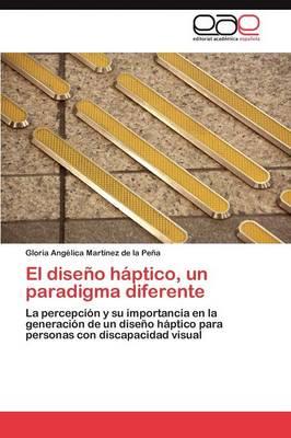 El Diseno Haptico, Un Paradigma Diferente (Paperback)