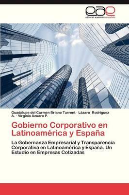 Gobierno Corporativo En Latinoamerica y Espana (Paperback)