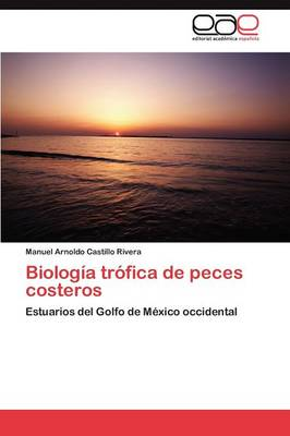 Biologia Trofica de Peces Costeros (Paperback)