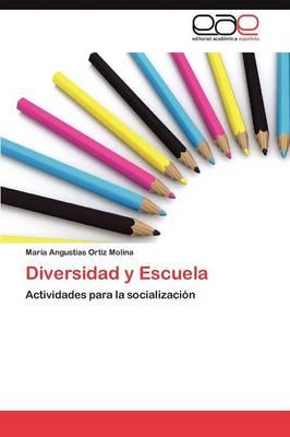 Diversidad y Escuela (Paperback)