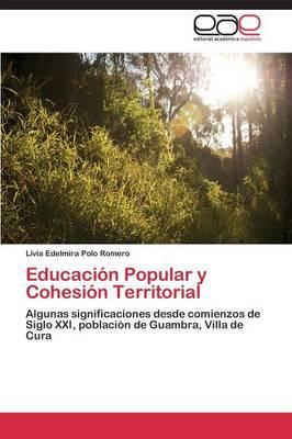 Educacion Popular y Cohesion Territorial (Paperback)
