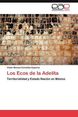 Los Ecos de La Adelita (Paperback)