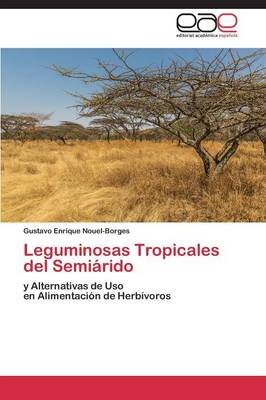Leguminosas Tropicales del Semiarido (Paperback)