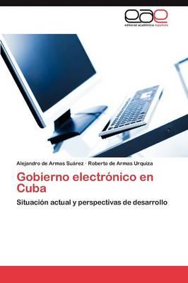 Gobierno Electronico En Cuba (Paperback)