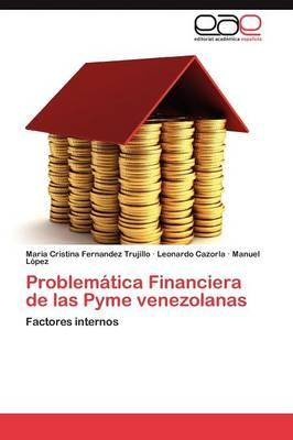 Problematica Financiera de Las Pyme Venezolanas (Paperback)