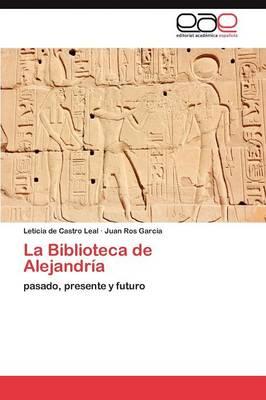 La Biblioteca de Alejandria (Paperback)