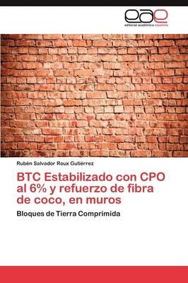 Btc Estabilizado Con CPO Al 6% y Refuerzo de Fibra de Coco, En Muros (Paperback)