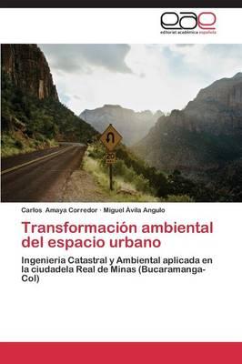 Transformacion Ambiental del Espacio Urbano (Paperback)