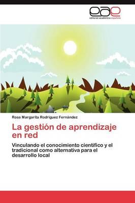 La Gestion de Aprendizaje En Red (Paperback)