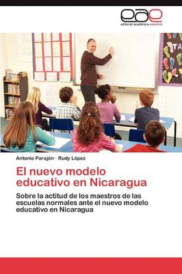 El Nuevo Modelo Educativo En Nicaragua (Paperback)