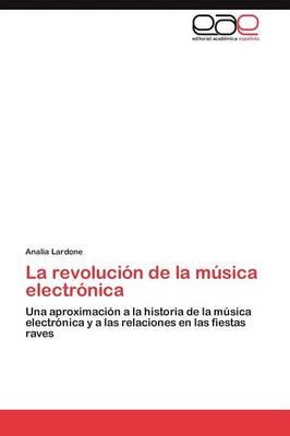 La Revolucion de la Musica Electronica (Paperback)