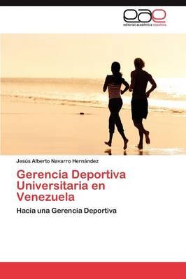 Gerencia Deportiva Universitaria En Venezuela (Paperback)