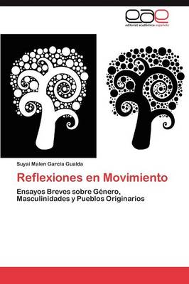 Reflexiones En Movimiento (Paperback)