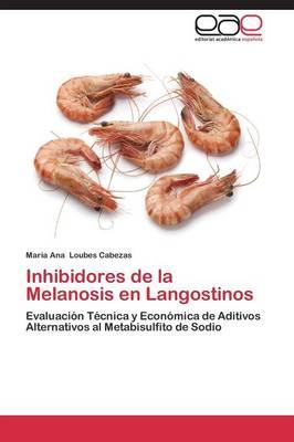 Inhibidores de La Melanosis En Langostinos (Paperback)