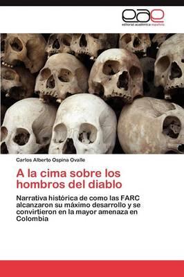 a la Cima Sobre Los Hombros del Diablo (Paperback)