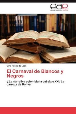 El Carnaval de Blancos y Negros (Paperback)