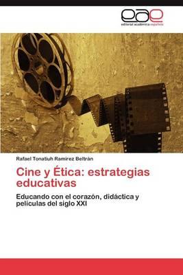 Cine y Etica: Estrategias Educativas (Paperback)