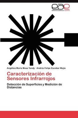 Caracterizacion de Sensores Infrarrojos (Paperback)