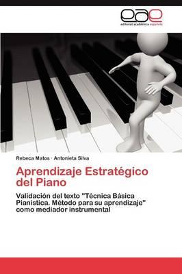 Aprendizaje Estrategico del Piano (Paperback)