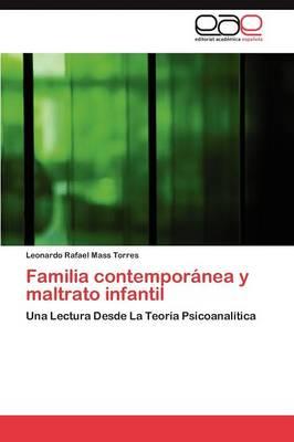Familia Contemporanea y Maltrato Infantil (Paperback)