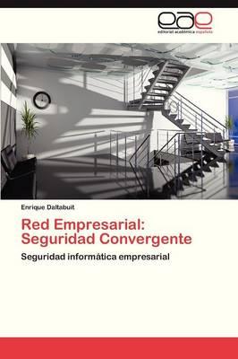 Red Empresarial: Seguridad Convergente (Paperback)