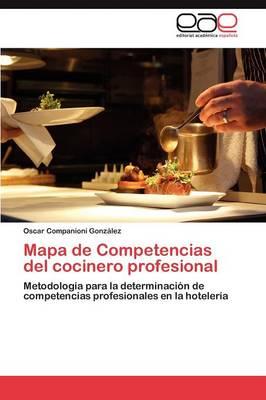 Mapa de Competencias del Cocinero Profesional (Paperback)
