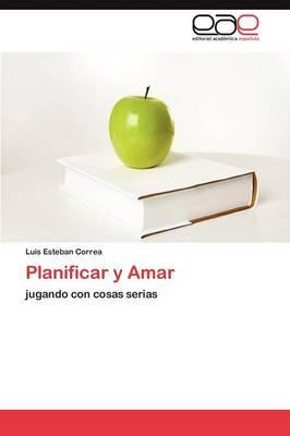 Planificar y Amar (Paperback)