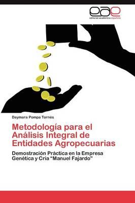Metodologia Para El Analisis Integral de Entidades Agropecuarias (Paperback)